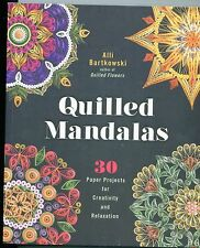 New QUILLED MANDALAS Pattern Book  by A. Bartkowski  30 + Projects Soft Cover