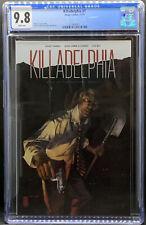 KILLADELPHIA #1 CGC 9.8 1st PRINT COVER A IMAGE COMICS BOX1