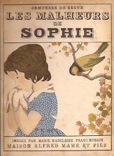 Comtesse De Segur, Marie-Madeleine Franc-Nohain, MALHEURS DE SOPHIE, 1933