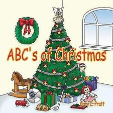 ABC's of Christmas    by Gary L. Pratt