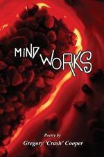 """Mind Works by Gregory """"Crash"""" Cooper (2013, Paperback)"""