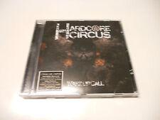 "Hardcore Circus ""Wake up call"" Hard Rock cd 2010 Sweden"