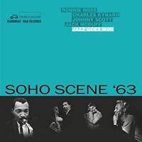 Soho Scene '63 (Jazz Goes Mod) - Various Artists (NEW 2CD)