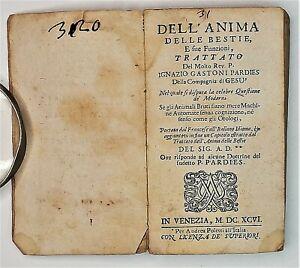 Seicentina Dell'anima delle bestie e sue funzioni Venezia 1696 Trattato animali