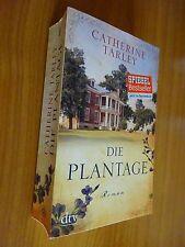 Die Plantage von Catherine Tarley Spiegel Bestseller Roman