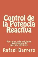 Control de la Potencia Reactiva : Para una Mas Eficiente Distribucion de...