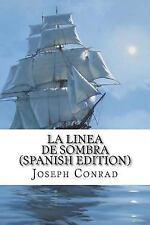 La Linea de Sombra by Joseph Conrad (2016, Paperback)