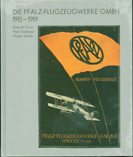 Grosz / Seelinger / Steinle: Die Pfalz-Flugzeugwerke GmbH 1913-1919