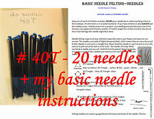 Needle Felting NEEDLES # 40T - 20 NEEDLES + My Basic Needle Instructions