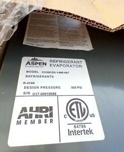 ASPEN EVAPORATOR COIL MODEL # CC30C2G-140R-057 R410a 500 PSI