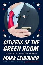 Citizens of the Green Room : Profiles in Courage and Self-Delusion  (ExLib)