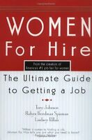 Women For Hire: The Ultimate Guide to Getting A Jo