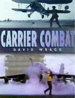 """VERY GOOD"" Carrier Combat, Wragg, David, Book"