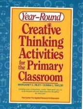 Year-Round Creative Thinking Activities for the Primary Classroom