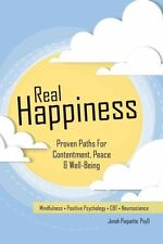Good, Real Happiness: Proven Paths for Contentment, Peace & Well-Being, Paquette