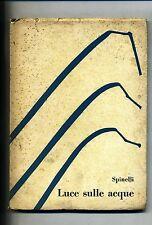 Raffaele Spinelli # LUCE SULLE ACQUE # Quaderni Veltri 1957