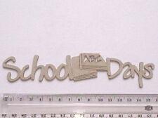 CHIPBOARD WORDS - SCHOOL DAYS - CRAFTY ORIGINALS