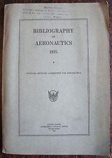 BIBLIOGRAPHY OF AERONAUTICS 1925. National advisory committee for aeronautics.
