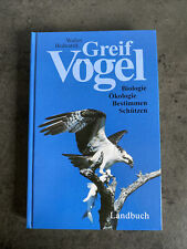 Greifvögel Biologie, Ökologie, Bestimmen, Schützen Walter Bednarek Buch Deutsch