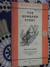Penguin Book 1079 The Alain Bombard Story 1956 Shipwreck Survival Monaco to USA