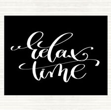 Black White Relax Time Quote Dinner Table Placemat