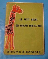 1955 École de Estourmel Nord , Le Petit Nègre qui voulait voir la Mer