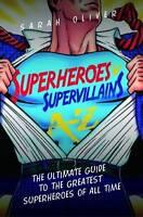 New, Superheroes V Supervillians A-Z (A-Z Bookos), Sarah Oliver, Book