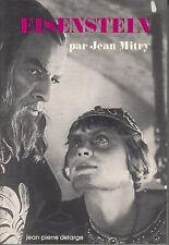 MITRY Jean / S. M. EISENSTEIN. Editions Universitaires Jean-Pierre Delarge 1978