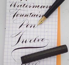 WATERMAN 12 FOUNTAIN PEN c1910s -- EXTREME FLEX!  XF to about 2.5MM