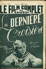 Le Film Complet 1975 - La dernière croisière, film allemand - 10 juillet 1937
