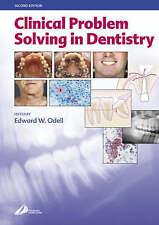 Clinical Problem Solving in Dentistry, Odell FDSRCS  MSc  PhD  FRCPath Professor