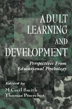 Adult Learning and Development - Perspectives From Educational Psychology