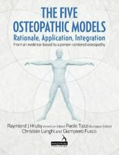 FIVE OSTEOPATHIC MODELS GQ LUNGHI CHRISTIAN HANDSPRING PUBLISHING LIMITED PAPERB