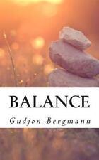 Balance : The Seven Human Needs Simplified by Gudjon Bergmann (2011, Paperback)