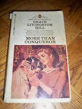 MORE THAN A CONQUEROR BY GRACE LIVINGSTON HILL (PAPERBACK 1969) BANTAM