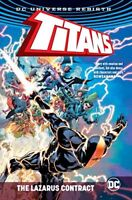 Titans The Lazarus Contract Hardcover GN DC Rebirth Teen Deathstroke New NM