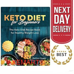 Keto Diet Book For Beginners | Weight Loss Ketogenic Recipes Cookbook -Paperback