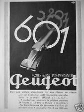 PUBLICITÉ 1934 PEUGEOT 201 301 ET 601 ROUES AVANT INDEPENDANTES