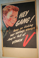 RARE ORIGINAL OLD WWII POSTER HEY GANG KEEP ON LICKING SAVINGS STAMPS VITAMIN V