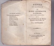 RARE 1815 PROCES ET SUPPLICE DE MARIE-ANTOINETTE by DESESSARTS French Revolution