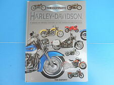 Complete Harley Davidson : A Model-by-Model History of the American Motorcycle