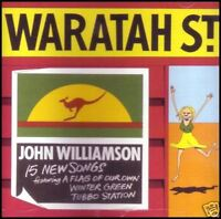 JOHN WILLIAMSON - WARATAH ST ~ CLASSIC AUSTRALIAN COUNTRY / FOLK CD ~ 90's *NEW*