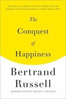 The Conquest Of Happiness: By Bertrand Russell
