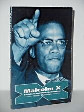 Malcolm X - Socialism and Black Nationalism by Kevin Ovenden