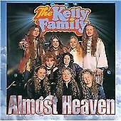 The Kelly Family - Almost Heaven (1997)