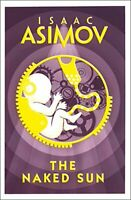 The Naked Sun (Robot 2), Asimov, Isaac, Used Excellent Book