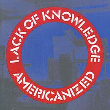 "LACK OF KNOWLEDGE ""Americanized"" RARE CD 2001 Buzzcocks Stratford mercenaries"