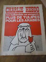CHARLIE HEBDO N°156 HOLLANDE ARABE TULIPE WOLINSKI CABU GEBE 12 nov 1973 REISER