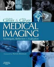 Medical Imaging: Techniques, Reflection and Evaluation, 1e-ExLibrary