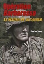 Operation Barbarossa: La Waffen-SS au Combat by Editions Heimdal (Hardback, 2013)